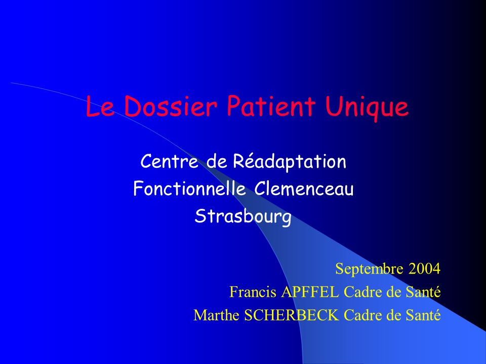 Le Dossier Patient Unique