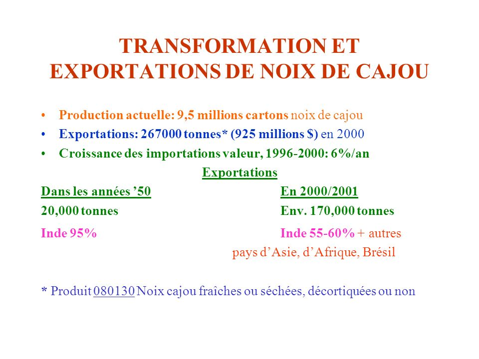 TRANSFORMATION ET EXPORTATIONS DE NOIX DE CAJOU