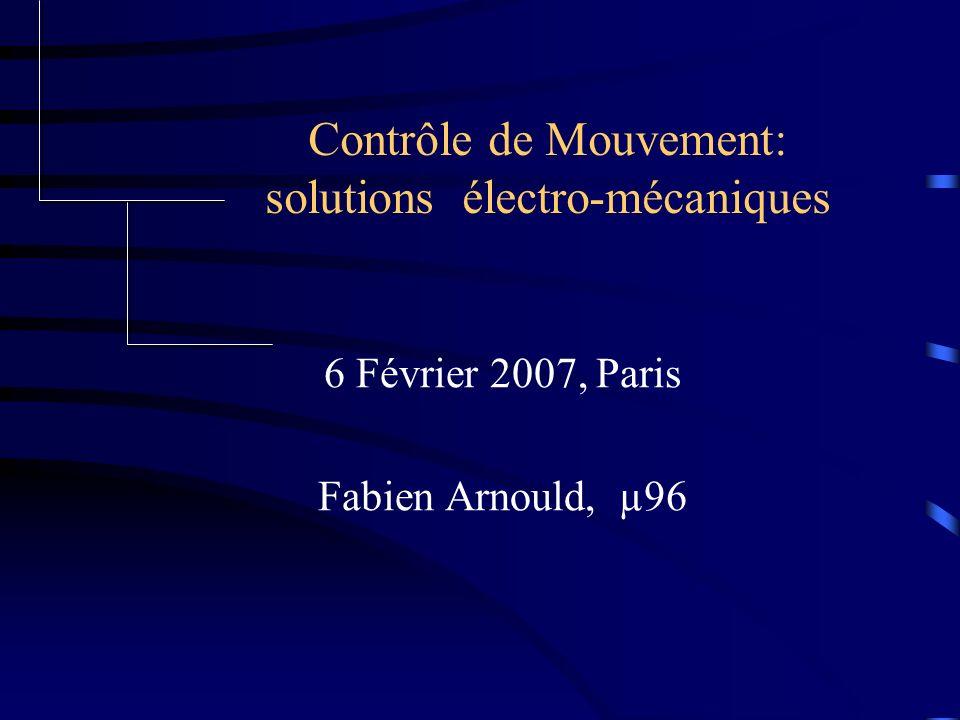 Contrôle de Mouvement: solutions électro-mécaniques