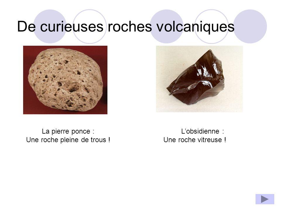 De curieuses roches volcaniques