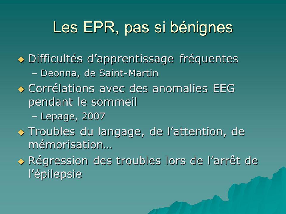 Les EPR, pas si bénignes Difficultés d'apprentissage fréquentes