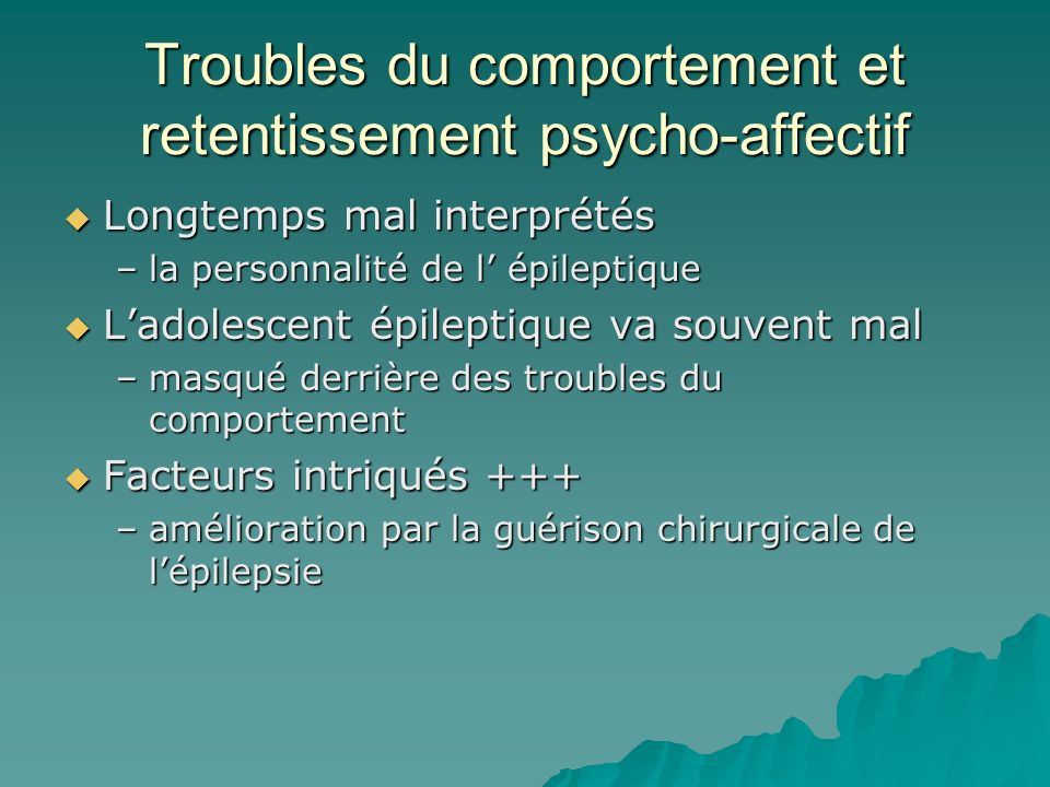 Troubles du comportement et retentissement psycho-affectif