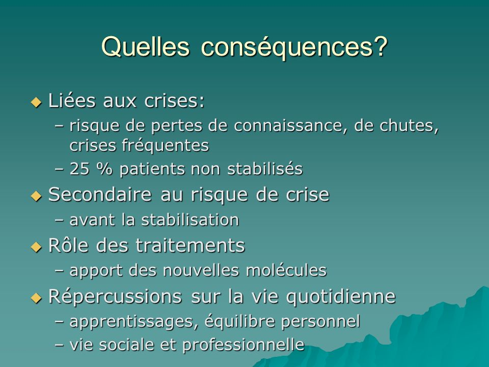 Quelles conséquences Liées aux crises: Secondaire au risque de crise