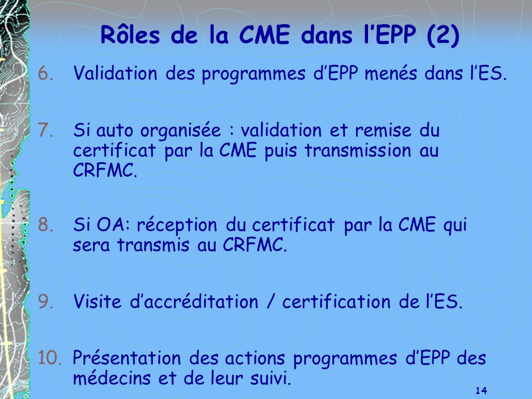 Rôles de la CME dans l'EPP (2)
