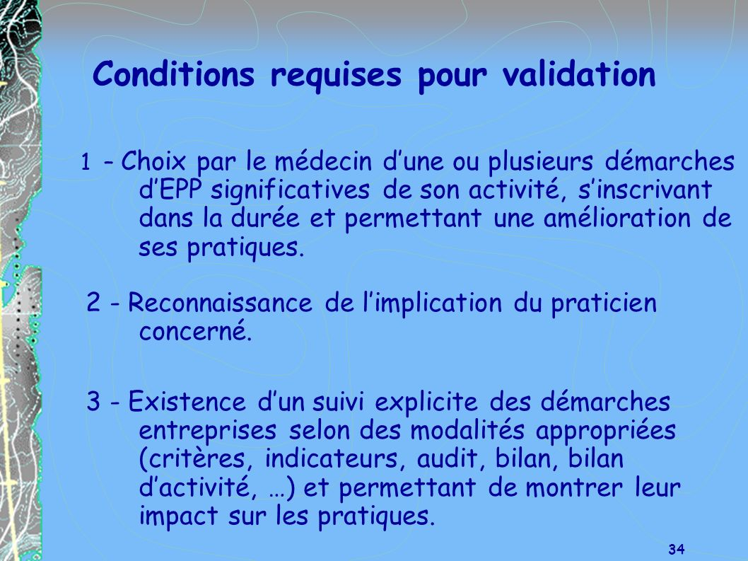 Conditions requises pour validation