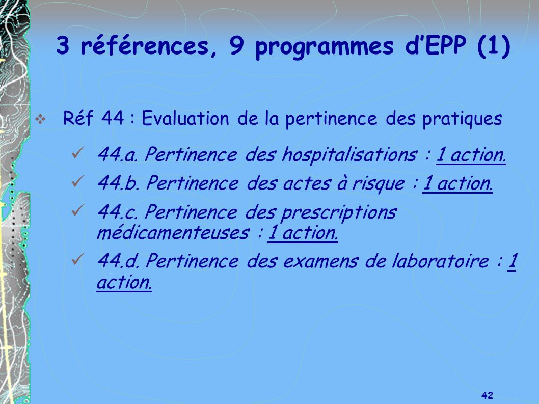 3 références, 9 programmes d'EPP (1)