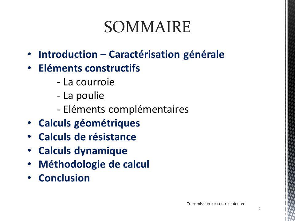 SOMMAIRE Introduction – Caractérisation générale Eléments constructifs