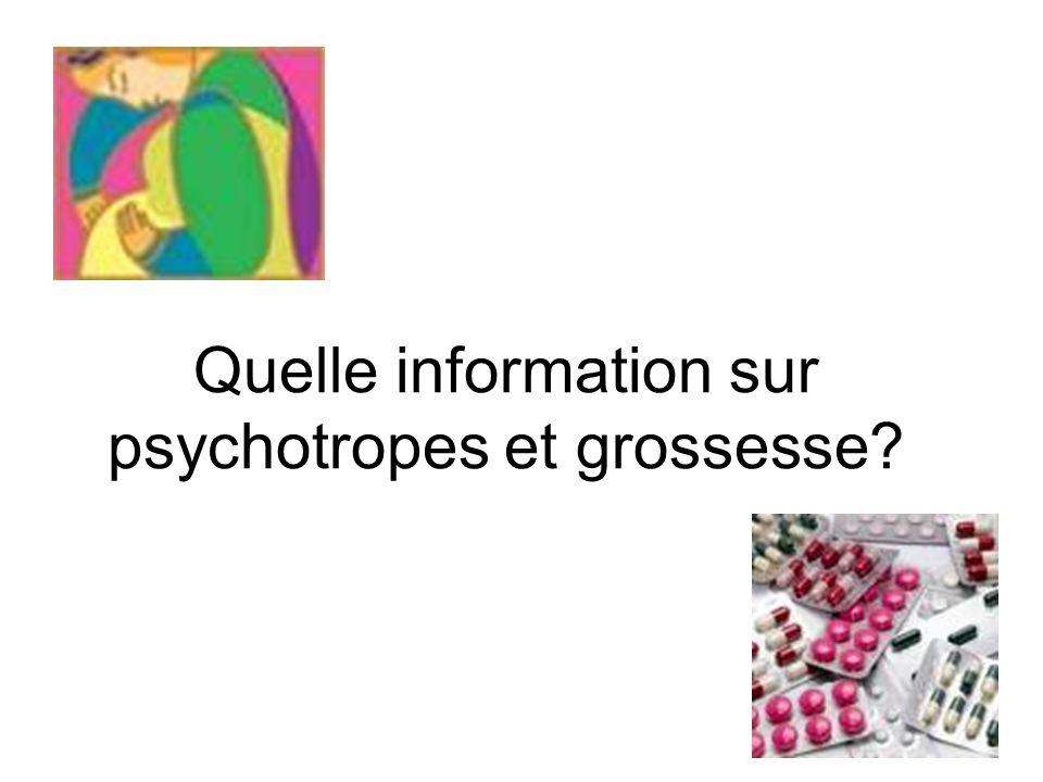 Quelle information sur psychotropes et grossesse
