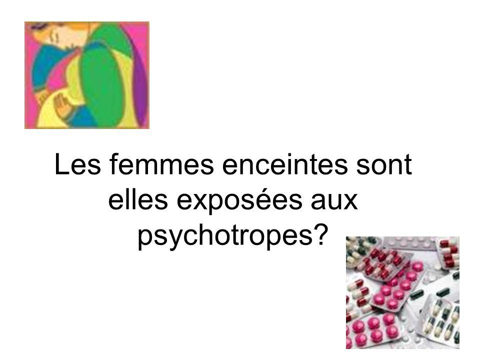 Les femmes enceintes sont elles exposées aux psychotropes