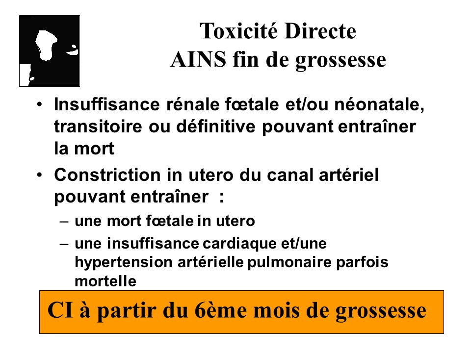 Toxicité Directe AINS fin de grossesse