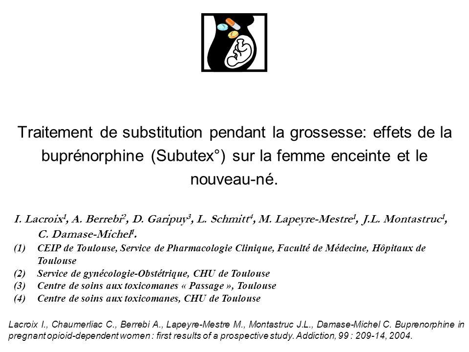 Traitement de substitution pendant la grossesse: effets de la buprénorphine (Subutex°) sur la femme enceinte et le nouveau-né.