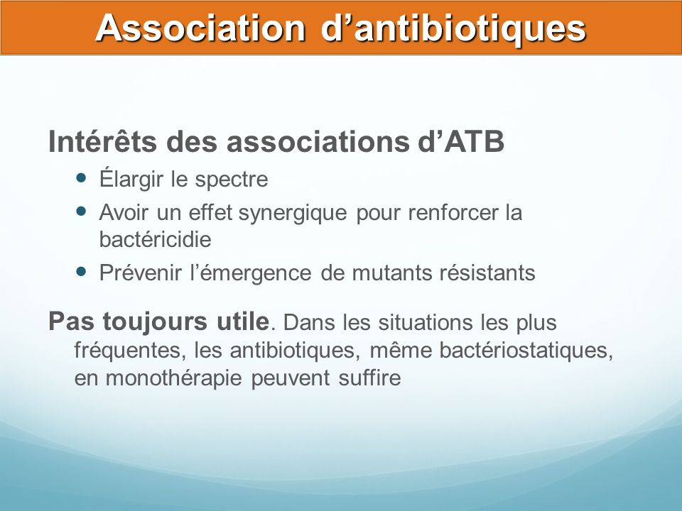 Association d'antibiotiques