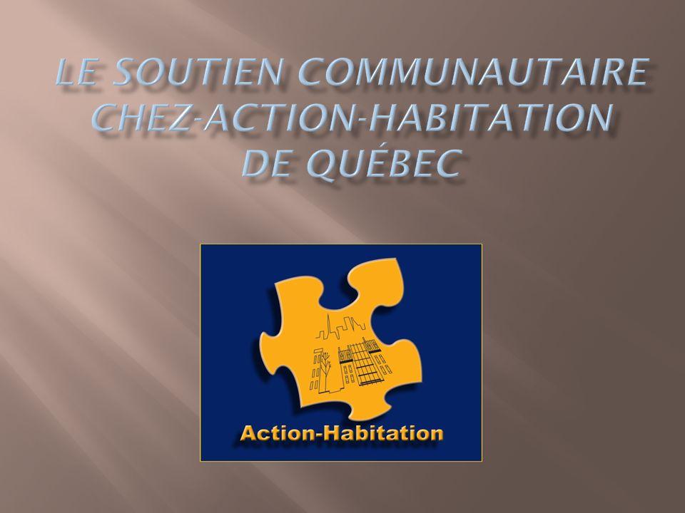 Le soutien communautaire Chez-Action-Habitation de Québec
