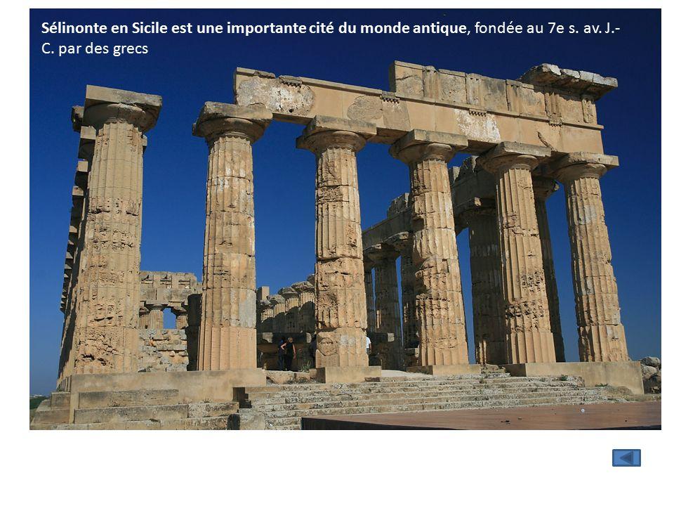 Sélinonte en Sicile est une importante cité du monde antique, fondée au 7e s.