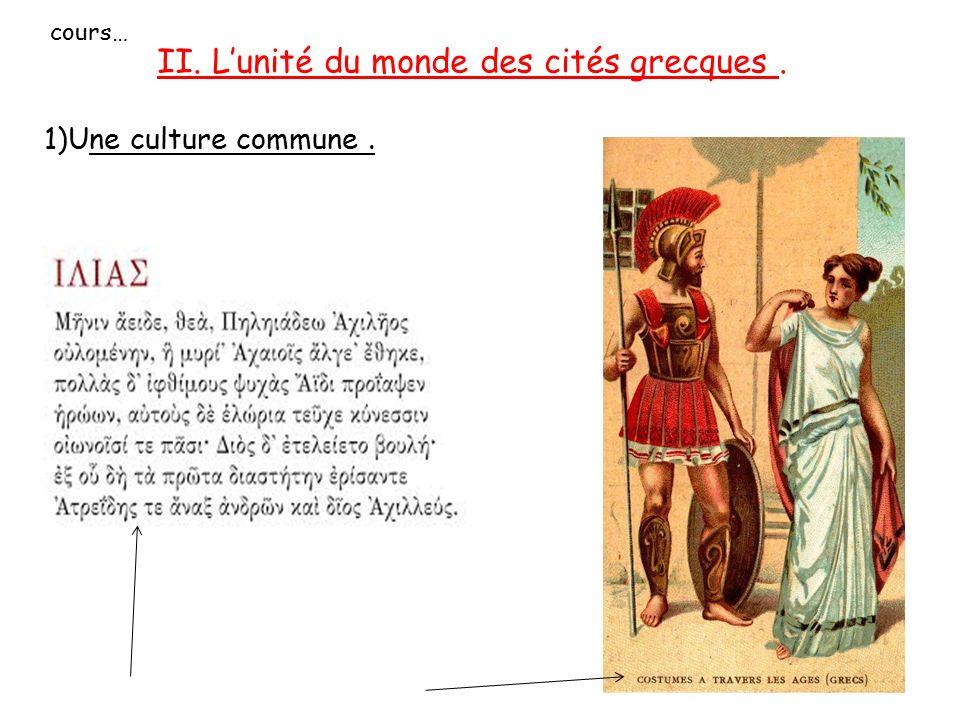 II. L'unité du monde des cités grecques .