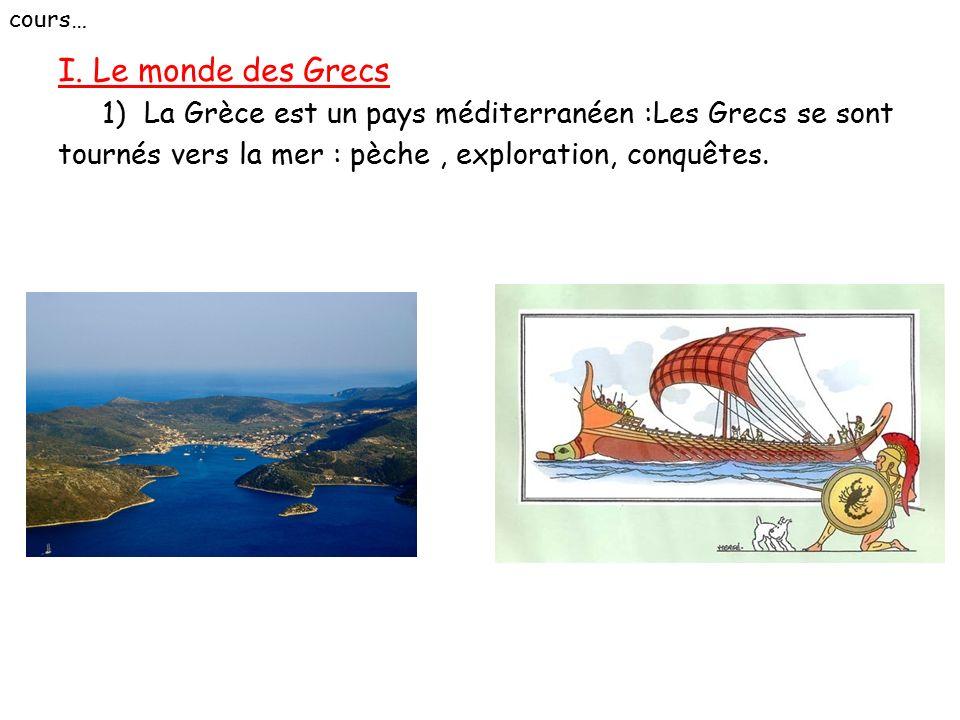 cours… I. Le monde des Grecs.