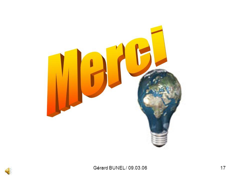 Merci Gérard BUNEL / 09.03.06