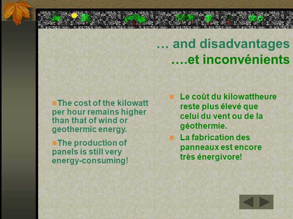 … and disadvantages ….et inconvénients