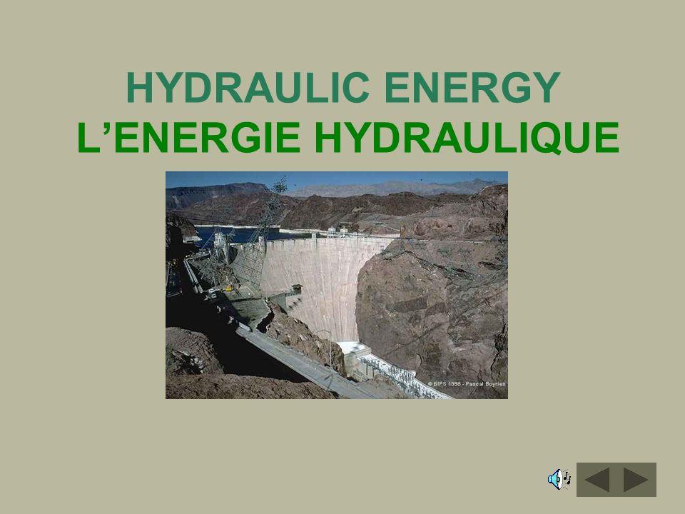 HYDRAULIC ENERGY L'ENERGIE HYDRAULIQUE