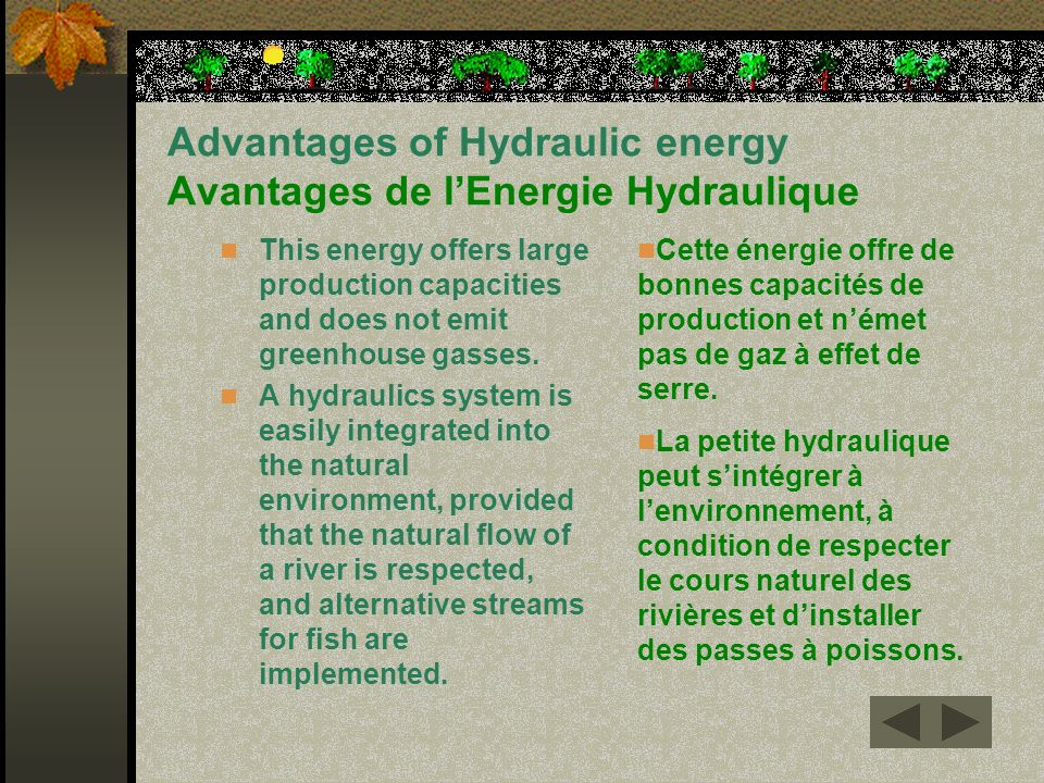 Advantages of Hydraulic energy Avantages de l'Energie Hydraulique