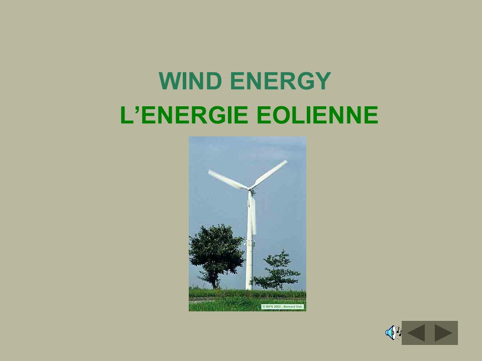 WIND ENERGY L'ENERGIE EOLIENNE