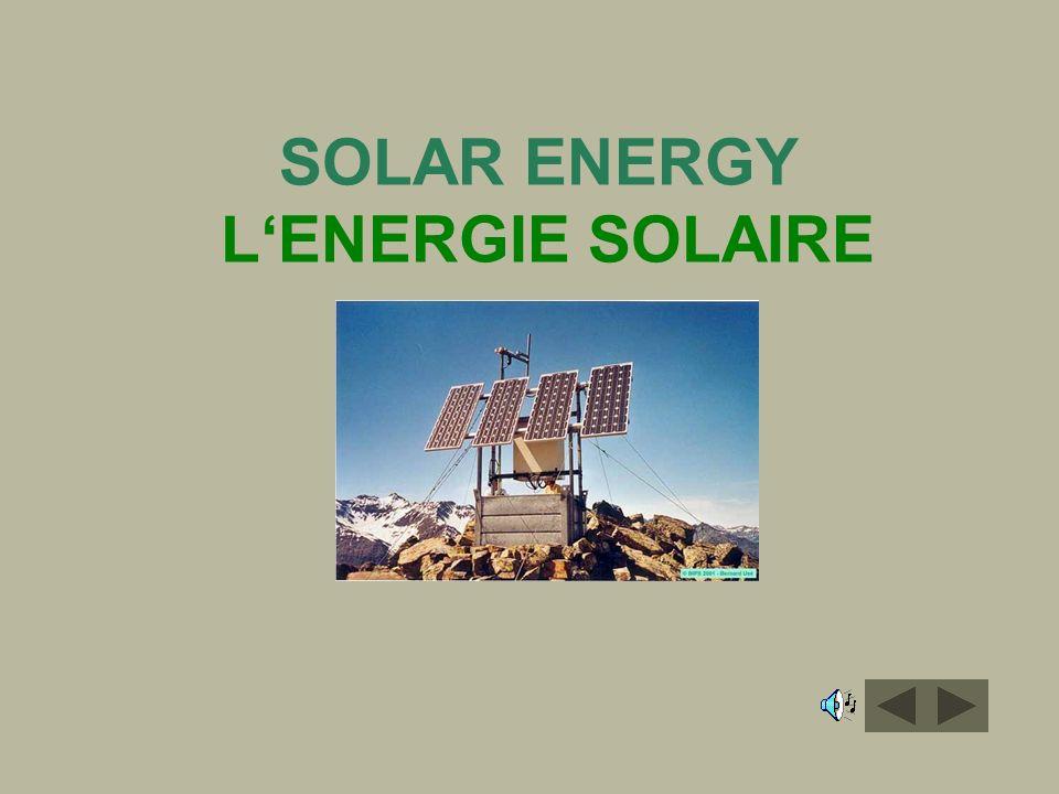 SOLAR ENERGY L'ENERGIE SOLAIRE