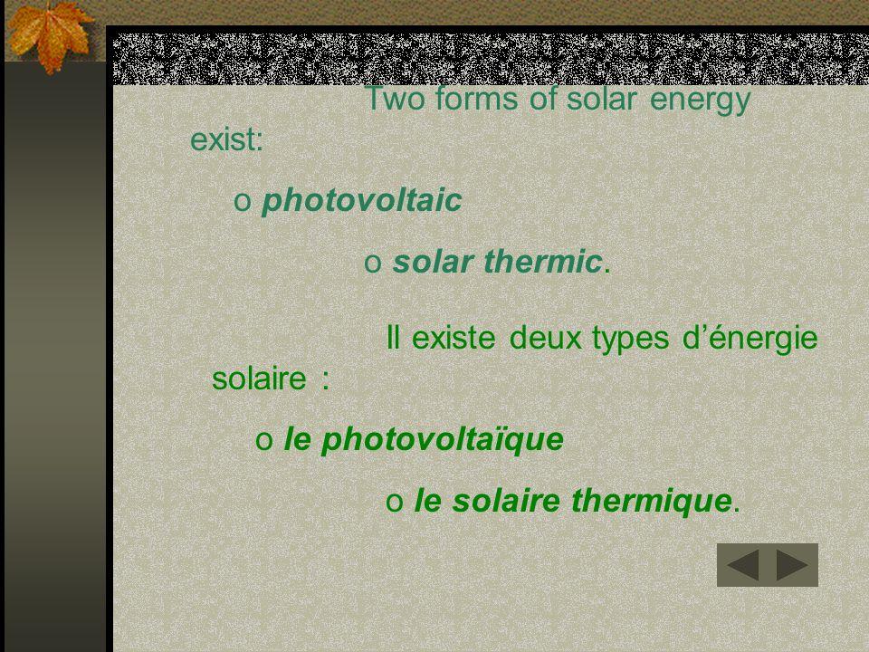 photovoltaic solar thermic. le photovoltaïque le solaire thermique.