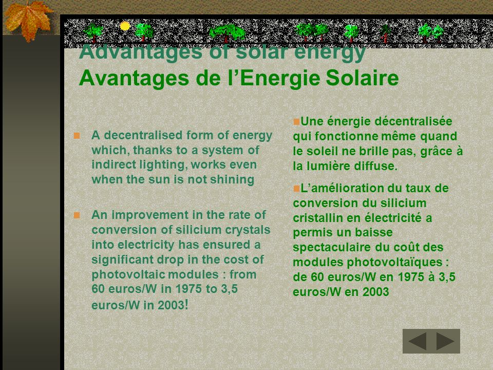 Advantages of solar energy Avantages de l'Energie Solaire
