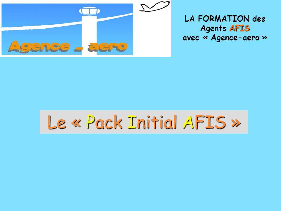 LA FORMATION des Agents AFIS avec « Agence-aero »