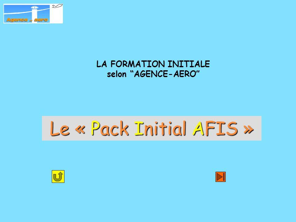 LA FORMATION INITIALE selon AGENCE-AERO