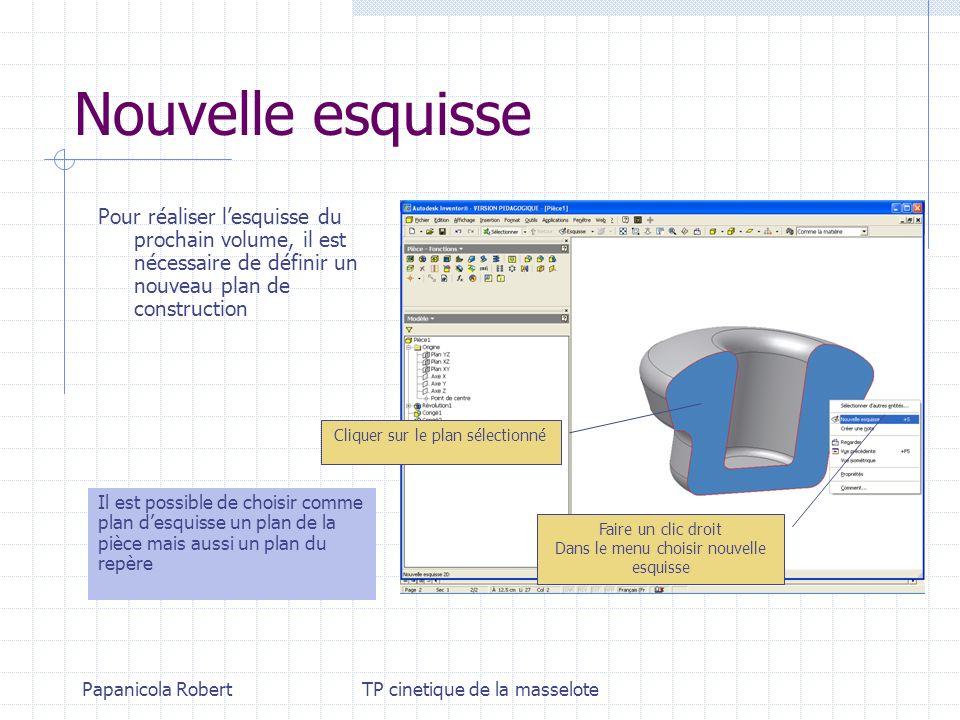 Nouvelle esquissePour réaliser l'esquisse du prochain volume, il est nécessaire de définir un nouveau plan de construction.