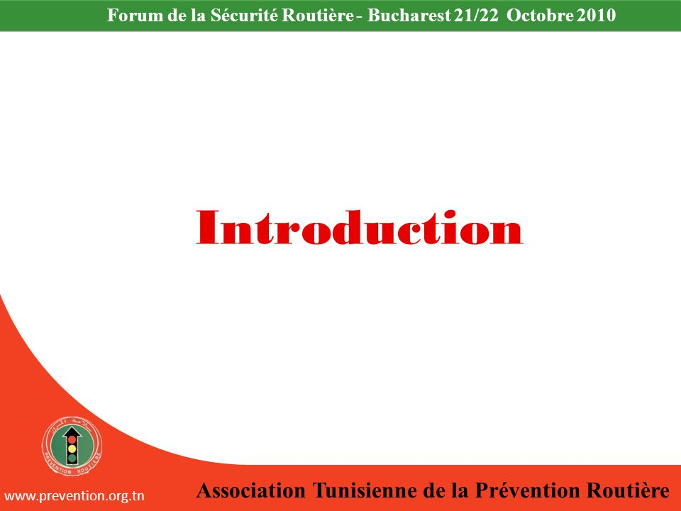 Introduction Association Tunisienne de la Prévention Routière