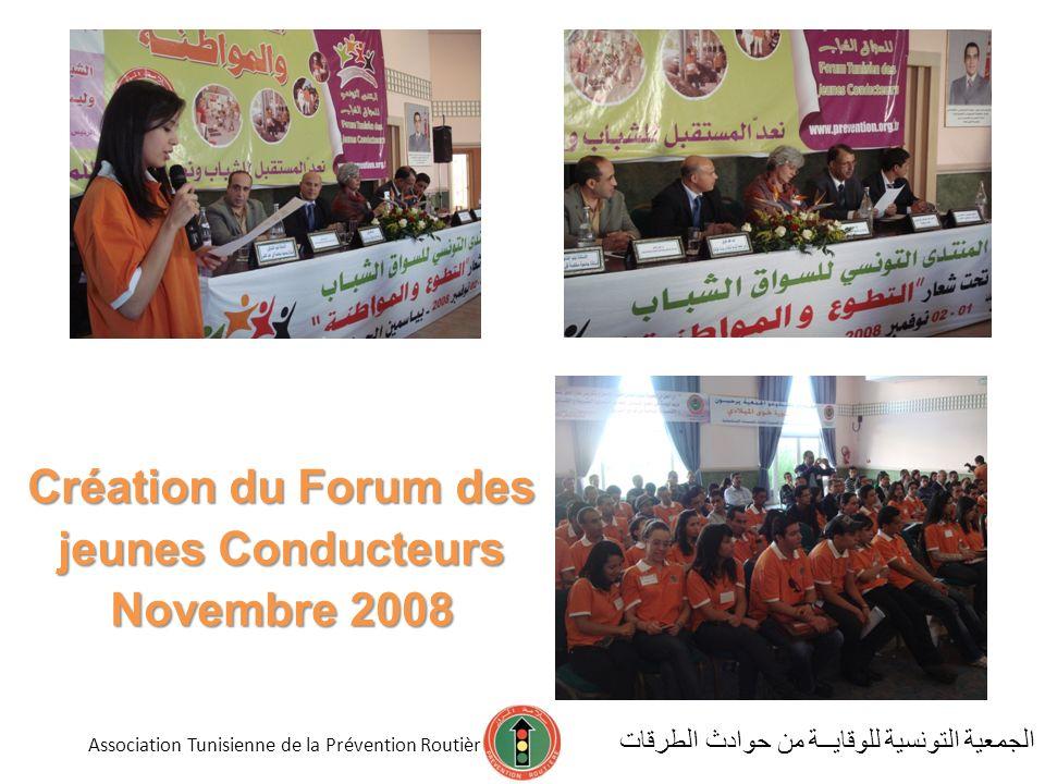 Création du Forum des jeunes Conducteurs Novembre 2008