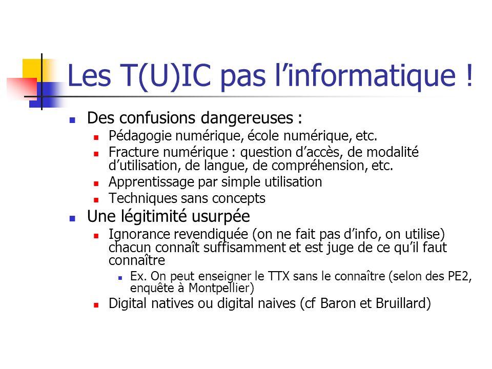 Les T(U)IC pas l'informatique !