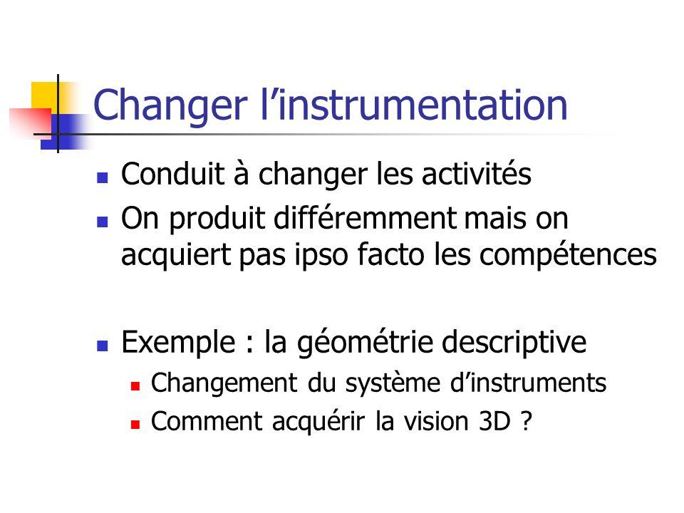 Changer l'instrumentation
