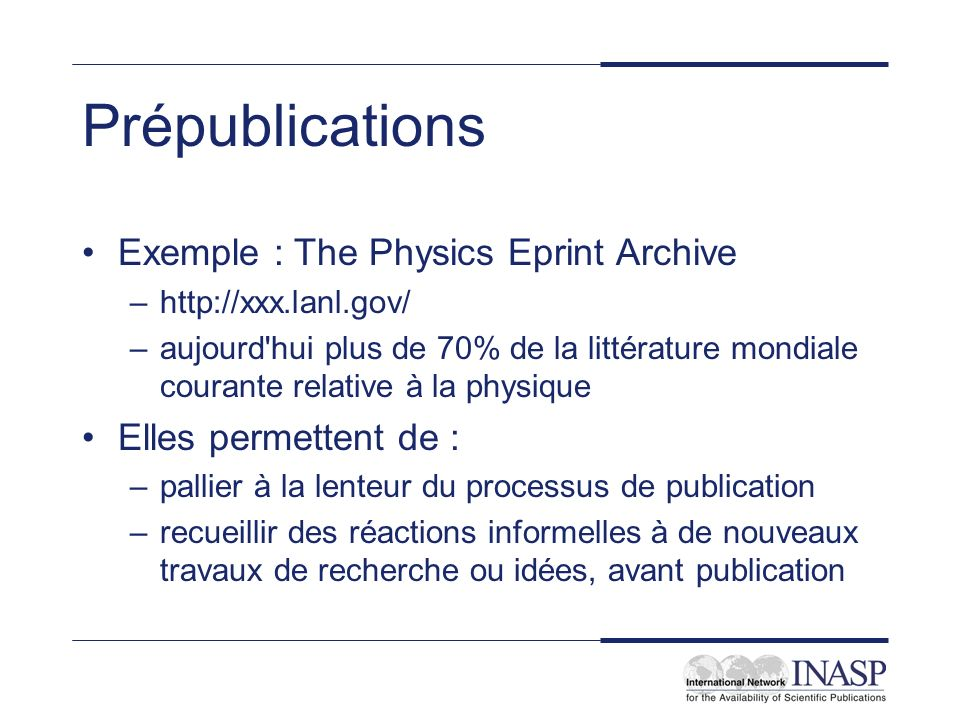 Prépublications Exemple : The Physics Eprint Archive