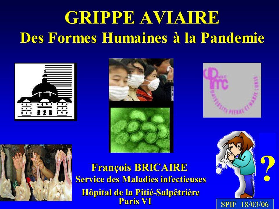 GRIPPE AVIAIRE Des Formes Humaines à la Pandemie