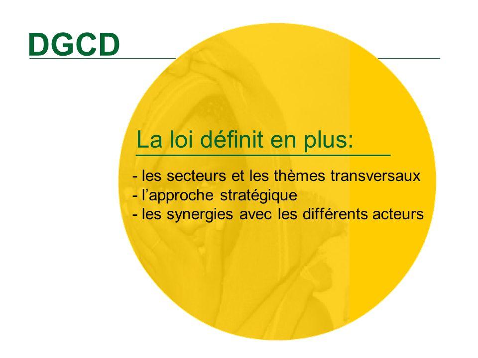DGCD La loi définit en plus: