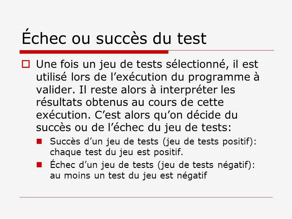 Échec ou succès du test