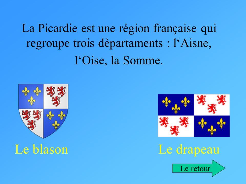 La Picardie est une région française qui regroupe trois dèpartaments : l'Aisne, l'Oise, la Somme.