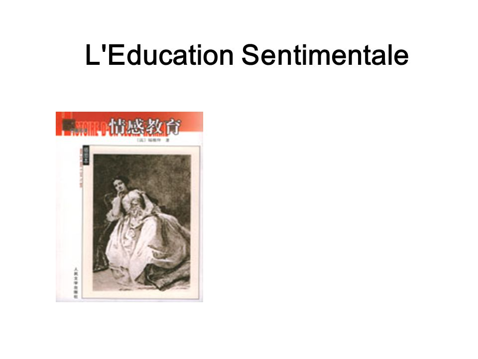 L'education sentimentale rencontre frederic mme arnoux