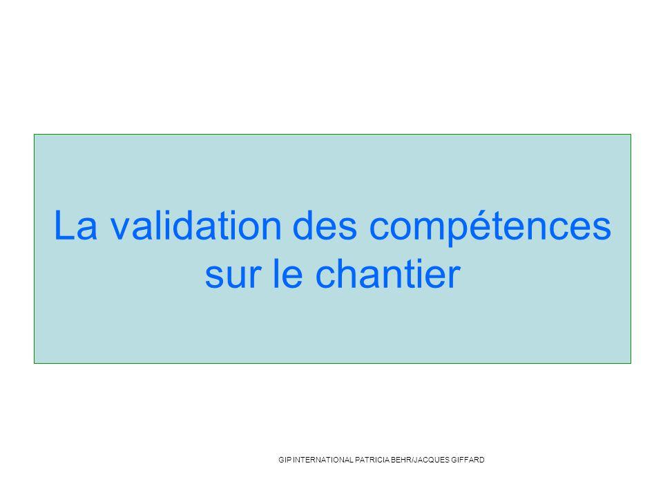 La validation des compétences sur le chantier