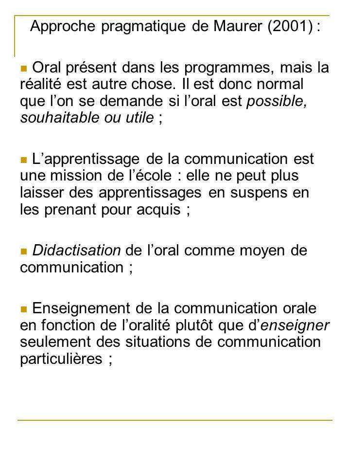 Approche pragmatique de Maurer (2001) :