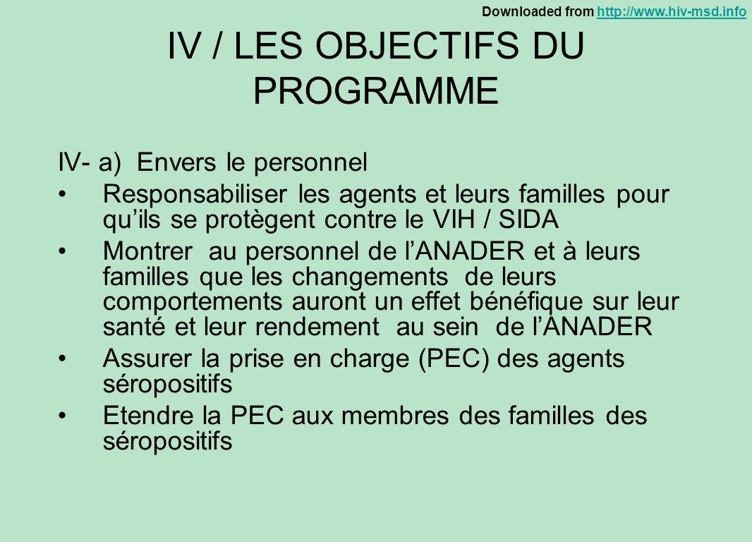 IV / LES OBJECTIFS DU PROGRAMME