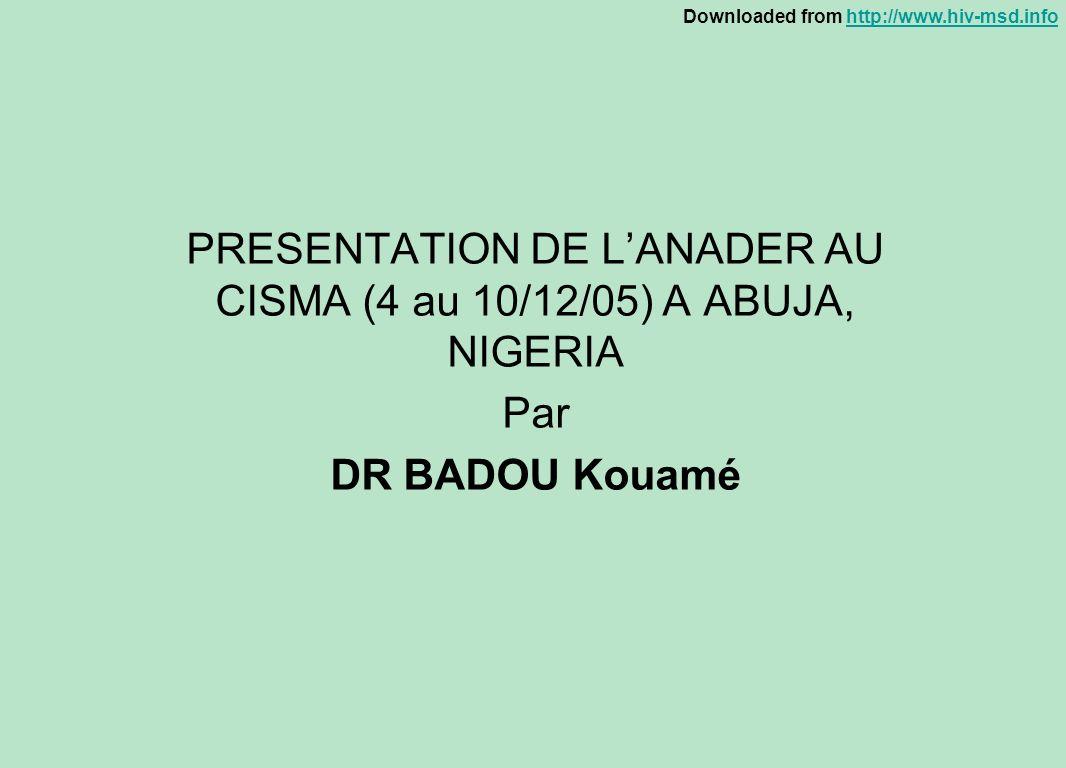 PRESENTATION DE L'ANADER AU CISMA (4 au 10/12/05) A ABUJA, NIGERIA