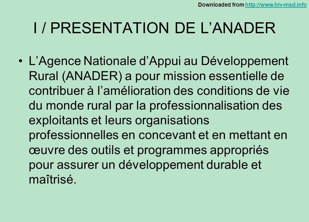 I / PRESENTATION DE L'ANADER