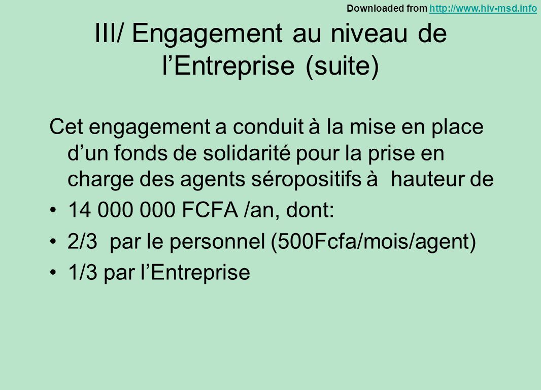 III/ Engagement au niveau de l'Entreprise (suite)