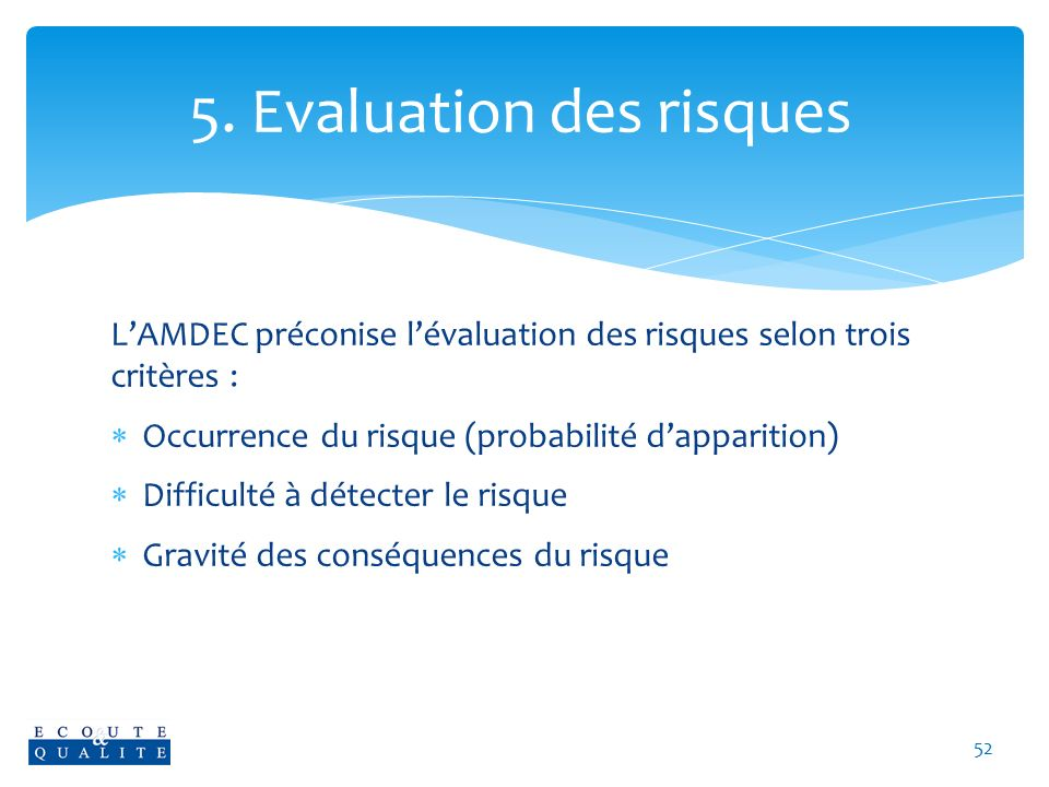 5. Evaluation des risques