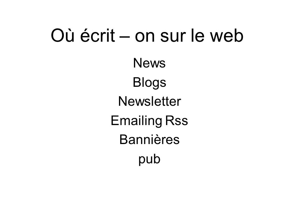 News Blogs Newsletter Emailing Rss Bannières pub