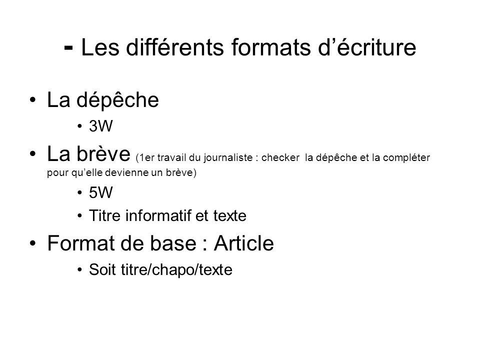 - Les différents formats d'écriture